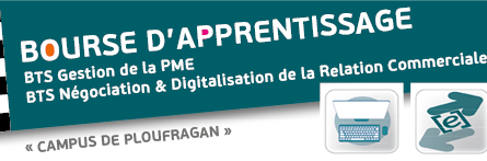Bourse d'apprentissage, recherche d'apprentis en BTS GPME et BTS NDRC